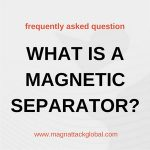What is a Magnetic Separator?