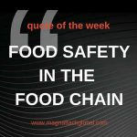 QOTW - Food Safety Involves Everybody in the Food Chain