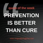 QOTW - Prevention is better than cure