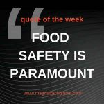 Food Safety Is Paramount