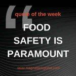 QOTW - Food Safety Is Paramount