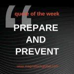 QOTW - Prepare & Prevent, Don't Repair & Repent